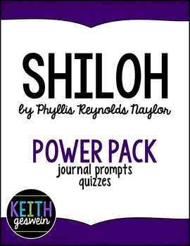 Shiloh by Phyllis Reynolds Naylor Power Pack: 15 Journal Prompts and 15 Quizzes