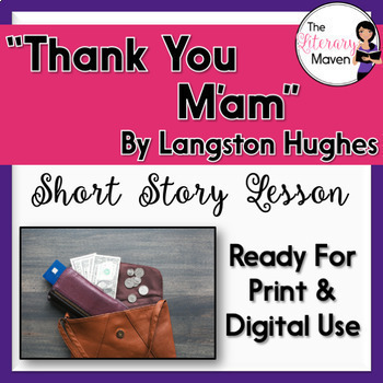 Thank You M'am by Langston Hughes: Conflict, Characterization, Inferences, available on TpT