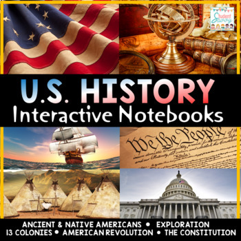 United States History Bundle - Interactive Notebooks