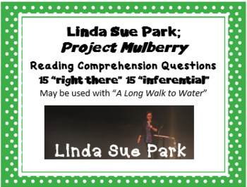 """""""Project Mulberry Linda Sue Park; 30 reading comprehension questions"""