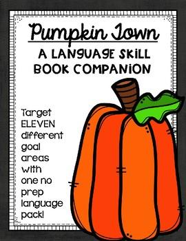 """""""Pumpkin Town"""": A Language Skill Book Companion"""