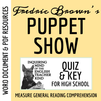 """""""Puppet Show"""" by Fredric Brown - Quiz & Key"""