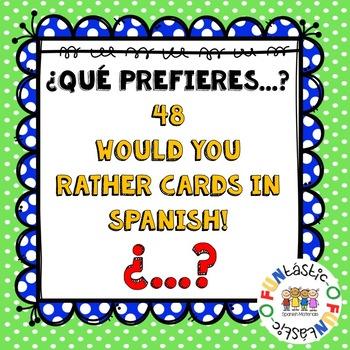 ¿QUÉ PREFIERES...? /WOULD YOU RATHER...? EN ESPAÑOL!