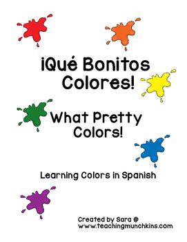 ¡Qué Bonitos  Colores!