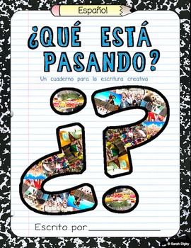 """""""¿Qué Está Pasando?"""" – Spanish Creative Writing Journal/Wo"""