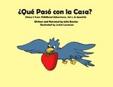 ¿Qué Pasó con la Casa? [from Childhood Adventures, Set 1 (