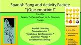 """""""¡Qué emoción!"""": Song and Activity packet"""