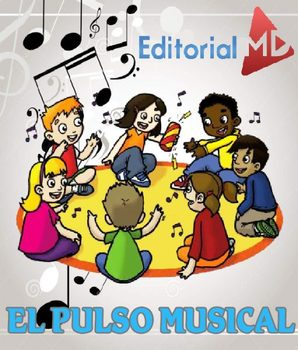 ¿Que es el Pulso Musical? MATERIAL PARA DESCARGAR