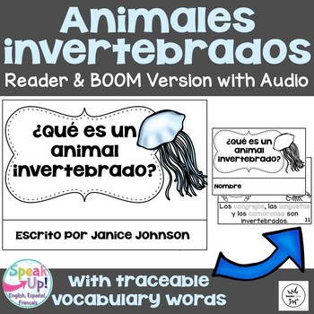 ¿Qué es un animal invertebrado? ~ Spanish Invertebrate Animals Reader {español}