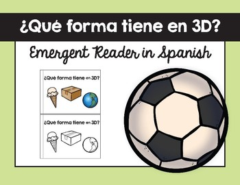 ¿Qué forma tiene? (3D) texto / What Shape is it? (3D) Emergent Reader in Spanish