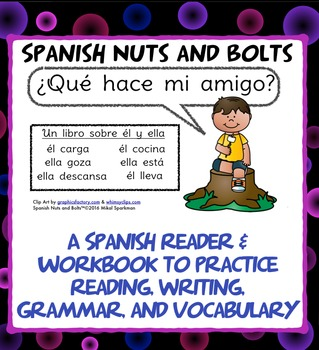 ¿Qué hace mi amigo?: A beginning Spanish verb workbook/reader