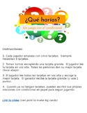 ¿Qué harías?  - A Game with Conditional (Like Apples to Apples)