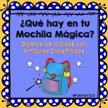 ¿Qué hay en mi Mochila Mágica?