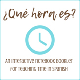 ¿Qué hora es? Interactive Notebook Booklet