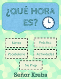 ¿Qué hora es?  / La hora / Telling time in Spanish PPT