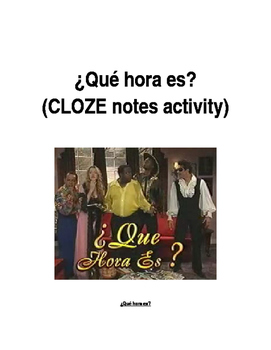 ¿Qué hora es? Mad TV skit (CLOZE notes listening activity)