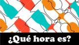 ¿Qué hora es? - Spanish Time Unit