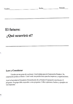Task-Based Activities, ¿Qué ocurrirá si...? What will happen if (future tense)