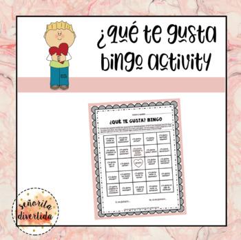 ¿Qué te gusta?: A Bingo Dialogue Activity