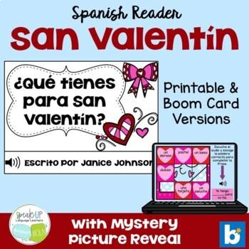 ¿Qué tienes para San Valentín? Spanish Valentine's Day Rea