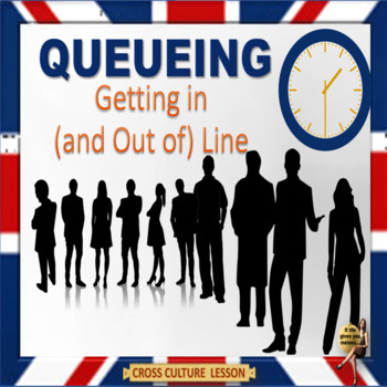 """""""Queueing"""" - Symbol of civilization or dysfunction? ESL adults"""