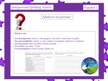 Interpersonal Speaking - ¿Quién es? - Physical Descriptions & Personality Traits
