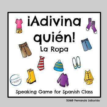 ¿Quién es? Spanish Speaking Game ~ la ropa ~ clothing