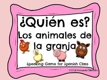 ¿Quién es? Spanish - los animales de la granja- farm animals - speaking game