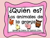 ¿Quién es? Spanish - los animales de la granja- farm anima
