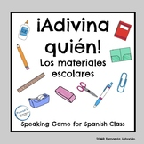 ¿Quién es?Spanish-los materiales escolares- útiles-speakin