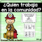 ¿Quién trabaja en la comunidad? - SPANISH Emergent Reader