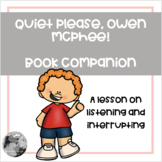 """""""Quiet Please, Owen McPhee"""" - A lesson on listening and in"""