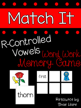 {R-Controlled Vowels Match It} Word Work Station Literacy Center Memory Game