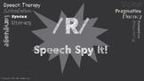 /R/ Speech Spy It!
