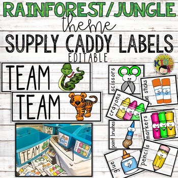 {RAINFOREST JUNGLE THEME} Editable Supply Caddy Labels