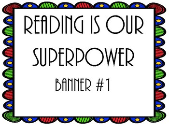 """READING IS OUR SUPERPOWER"" Banner Freebie"
