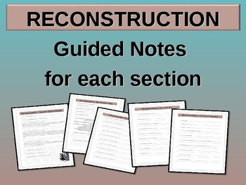 . RECONSTRUCTION! (All 5 parts) highly visual, textual, engaging 71-slide PPT