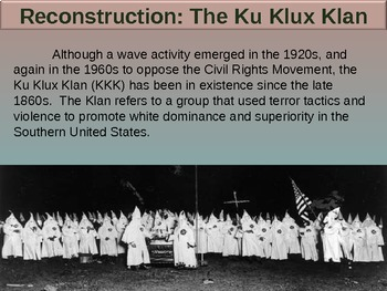 . RECONSTRUCTION! (Part 2 KU KLUX KLAN) highly visual, textual, engaging