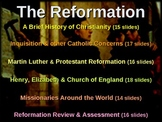 *** REFORMATION UNIT (PART 1 of 100-slide PPT) A Brief History of Christianity