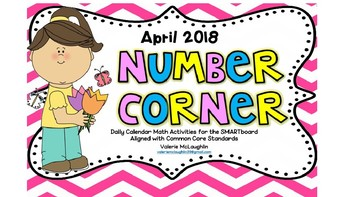 **REVISED** Daily SmartBoard Number Corner for APRIL 2018 - Common Core