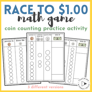  Race to $1.00  Place Value Math Center Game Trading Pennies, Dimes, & Dollars