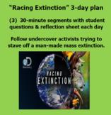 """Racing Extinction"" video ""Human Impact"" worksheets, 3 day"