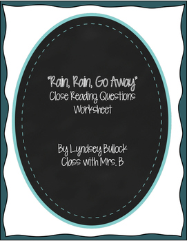 """Rain, Rain, Go Away"" Close Reading Questions Worksheet"