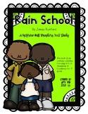 """""""Rain School"""" A McGraw Hill Wonders Text Study"""