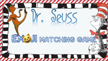 Read Across America Dr. Seuss Emoji Matching Game
