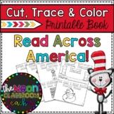 """Read Across America Week!"" Cut, Trace, & Color Printable Book!"