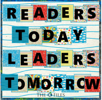 """Readers Today, Leaders Tomorrow"" Classroom Decor Letters FREEBIE"