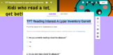 Reading Interest-A-Lyzer Inventory Google Forms