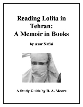 """Reading Lolita in Tehran"" by Azar Nafisi: A Study Guide"