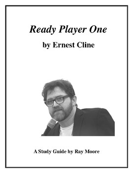 """Ready Player One"" by Ernest Cline: A Study Guide"